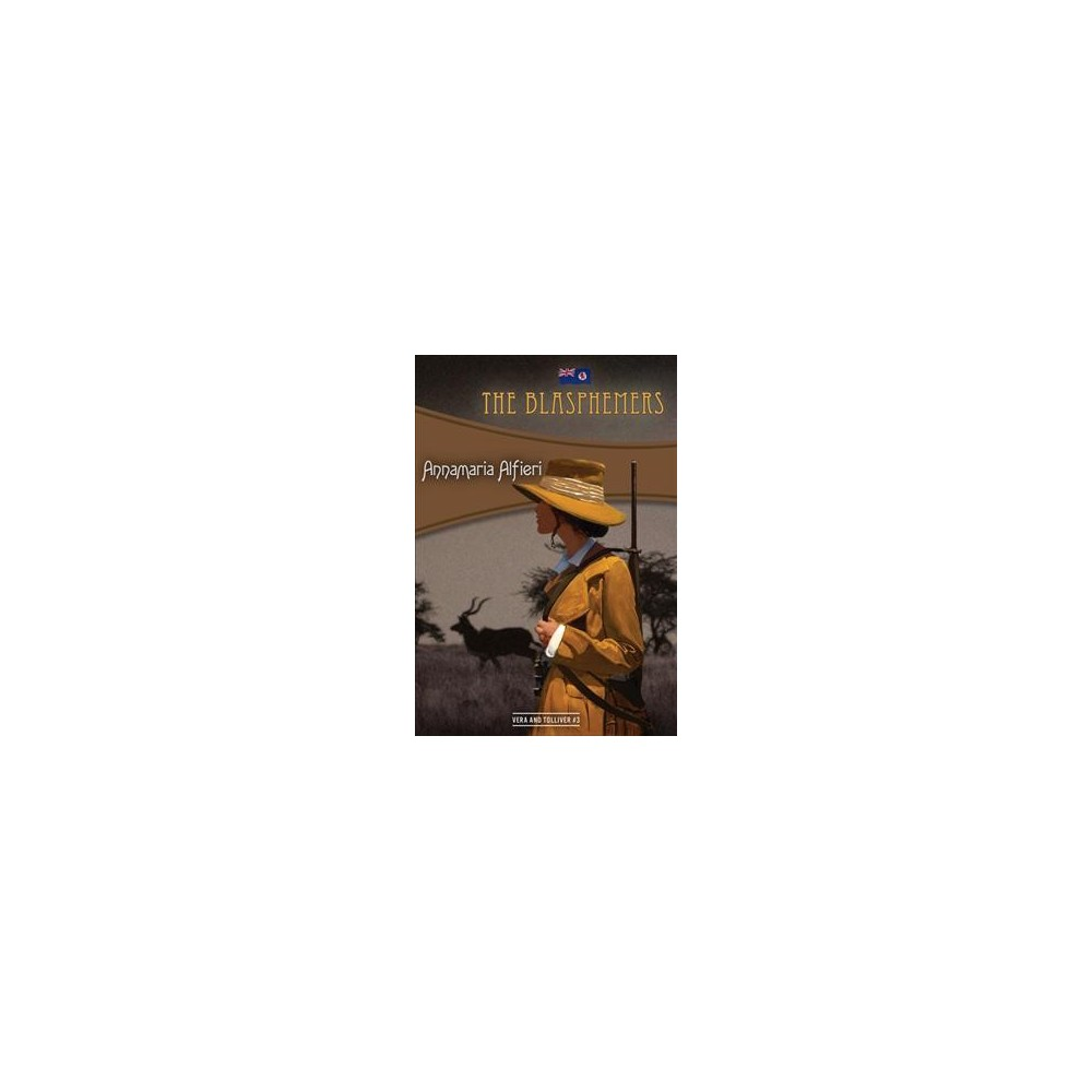 Blasphemers (Paperback) (Annamaria Alfieri)