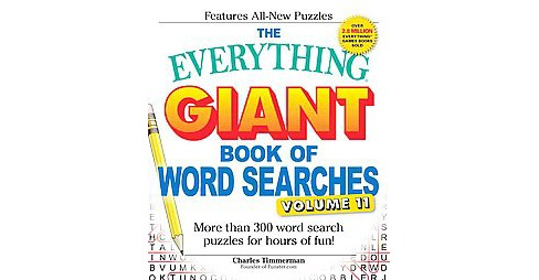 Everything Giant Book of Word Searches : More Than 300 Word Search Puzzles for Hours of Fun! (Vol 11) - image 1 of 1