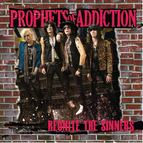 Prophets of addictio - Reunite the sinners (CD) - image 1 of 1