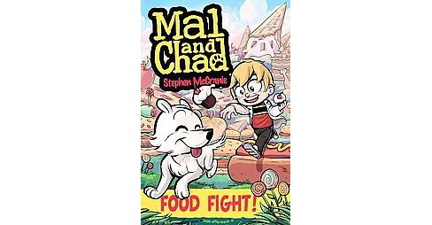 Mal and Chad 2 : Food Fight! (Paperback) (Stephen Mccranie) - image 1 of 1