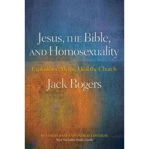 Jesus, the Bible, and Homosexuality, Revised and Expanded Edition - by  Jack Rogers (Paperback) - image 1 of 1