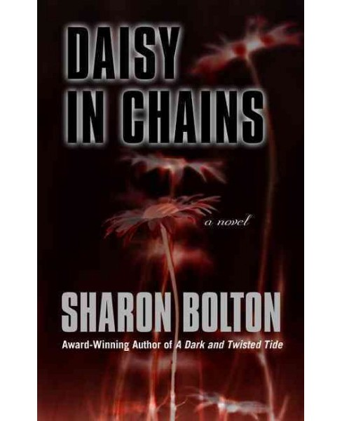 Daisy in Chains (Large Print) (Hardcover) (Sharon Bolton) - image 1 of 1