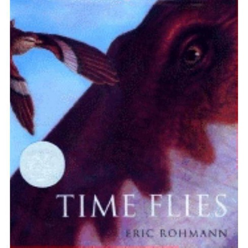 Time Flies - by  Eric Rohmann (Hardcover) - image 1 of 1