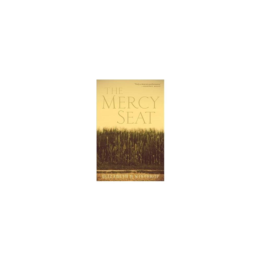 Mercy Seat - by Elizabeth H. Winthrop (Hardcover)