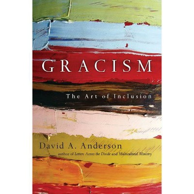 Gracism - by  Anderson (Paperback)