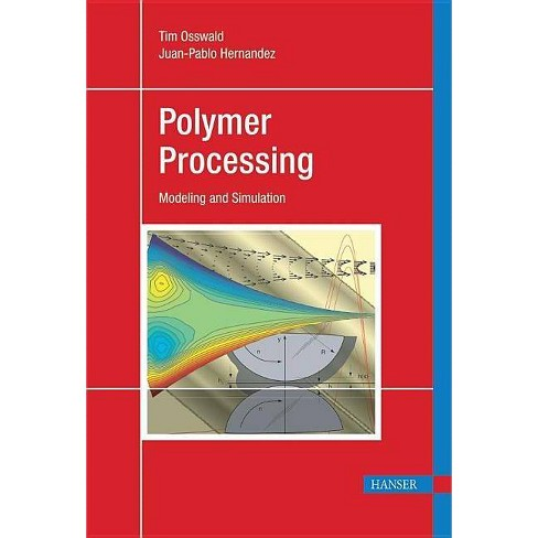 Polymer Processing - by  Tim A Osswald (Hardcover) - image 1 of 1