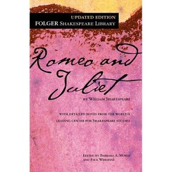 Romeo and Juliet - (Folger Shakespeare Library) by William Shakespeare (Paperback)