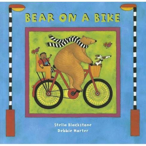 Bear on a Bike - (Bear (Stella Blackstone)) by  Stella Blackstone (Paperback) - image 1 of 1