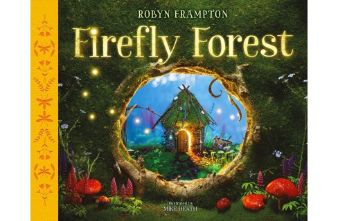 Firefly Forest -  by Robyn Frampton (School And Library) - image 1 of 1