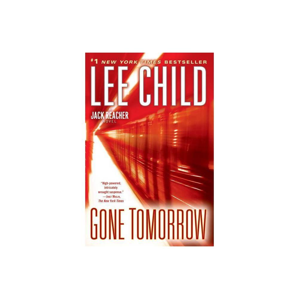 Gone Tomorrow Jack Reacher Novels By Lee Child Paperback