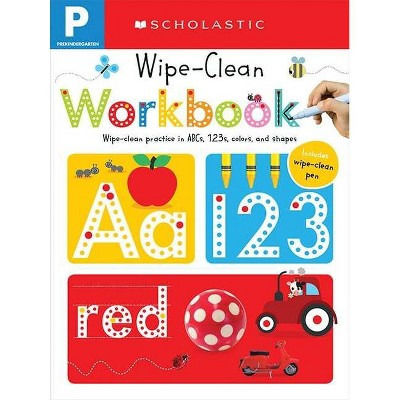 Wipe Clean Workbooks, Pre-Kindergarten ( Scholastic Early Learners) (Paperback) by   Scholastic Inc.