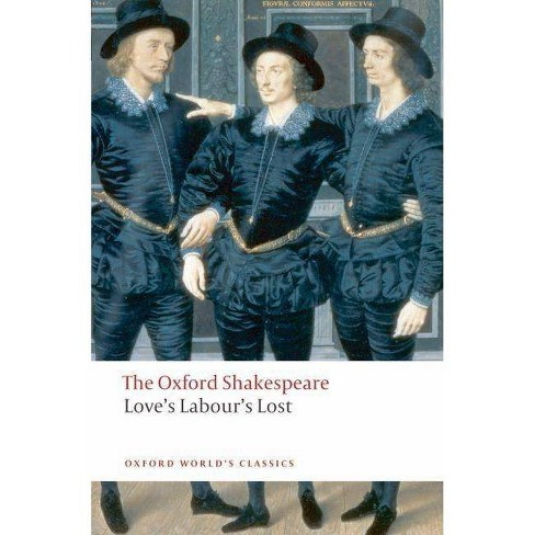 Love's Labour's Lost - (Oxford World's Classics (Paperback)) by  William Shakespeare (Paperback) - image 1 of 1