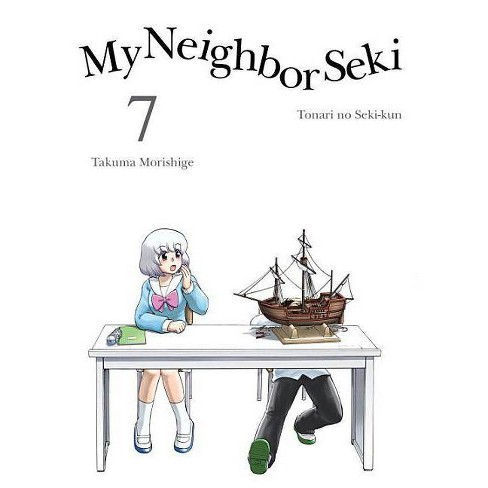 My Neighbor Seki, 7 - by  Takuma Morishige (Paperback) - image 1 of 1