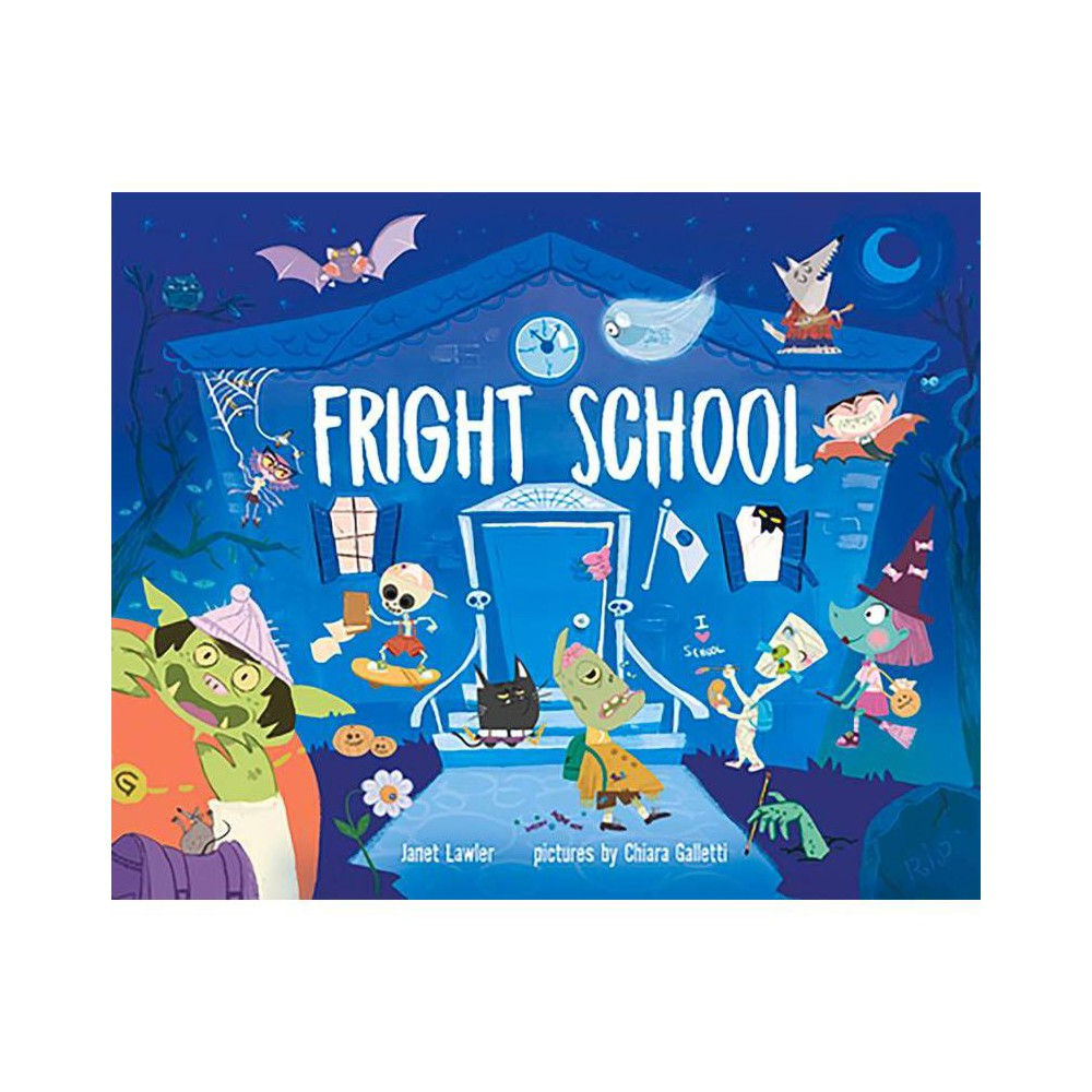 Fright School By Janet Lawler Hardcover