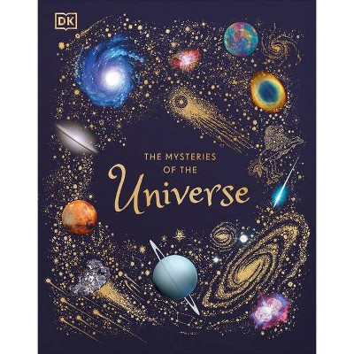 The Mysteries of the Universe - by  Will Gater (Hardcover)