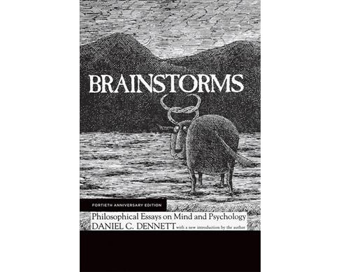 Brainstorms : Philosophical Essays on Mind and Psychology -  by Daniel C. Dennett (Paperback) - image 1 of 1