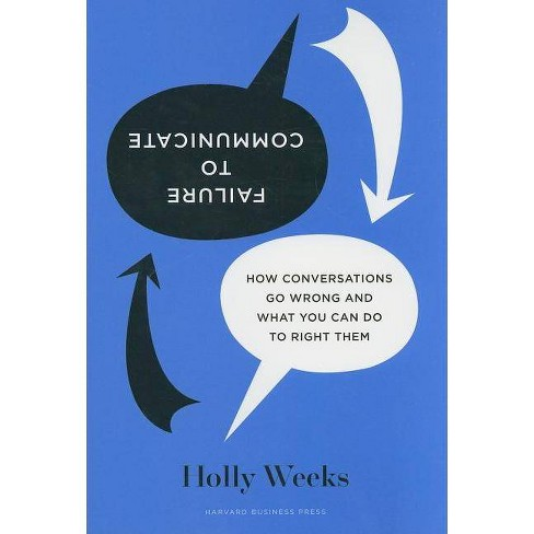 Failure to Communicate - by  Holly Weeks (Hardcover) - image 1 of 1