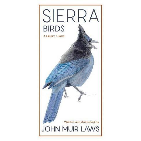 Sierra Birds - by  John Muir Laws (Paperback) - image 1 of 1