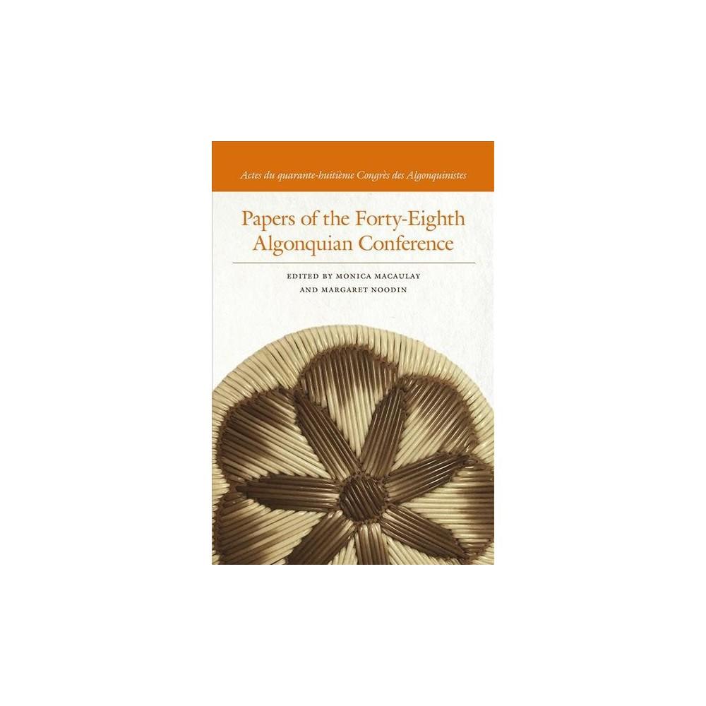Papers of the Forty-eighth Algonquian Conference / Actes du quarante-huitieme Congres des Algonquinistes