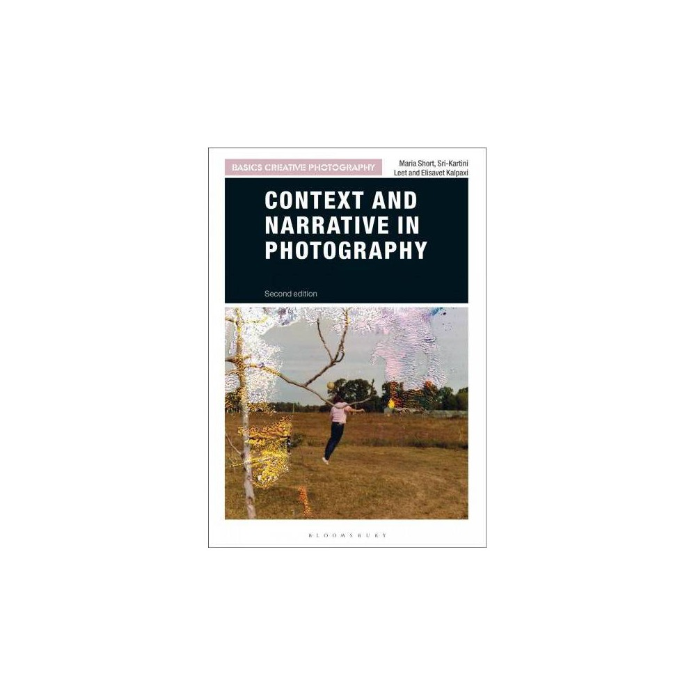 Context and Narrative in Photography - 2 (Paperback)
