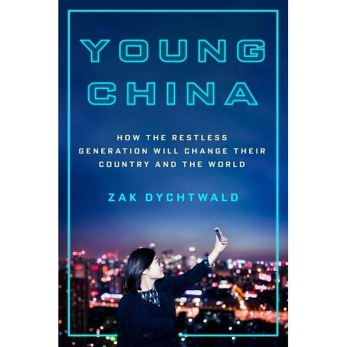 Young China - by  Zak Dychtwald (Hardcover) - image 1 of 1