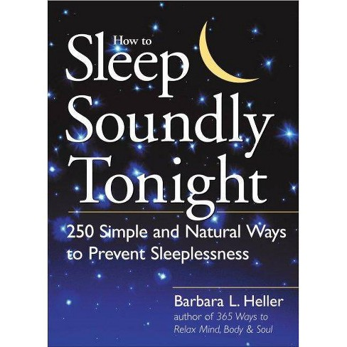 How to Sleep Soundly Tonight - by  Barbara L Heller (Paperback) - image 1 of 1