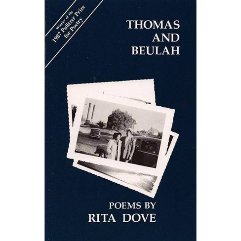 Thomas and Beulah - (Carnegie Mellon Poetry) by  Rita Dove (Paperback) - image 1 of 1