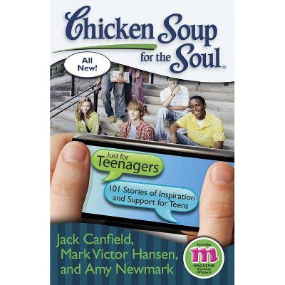 Chicken Soup for the Soul: Just for Teenagers (Paperback) by Jack Canfield