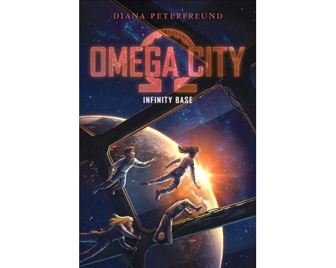 Infinity Base -  (Omega City) by Diana Peterfreund (Hardcover) - image 1 of 1