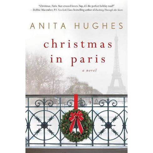 Christmas in Paris (Paperback) (Anita Hughes) - image 1 of 1