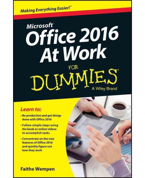 Microsoft Office 2016 at Work for Dummies (Paperback) (Faithe Wempen) - image 1 of 1