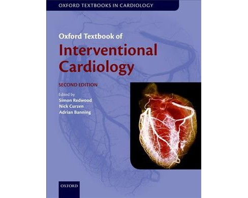 Oxford Textbook of Interventional Cardiology -  (Hardcover) - image 1 of 1