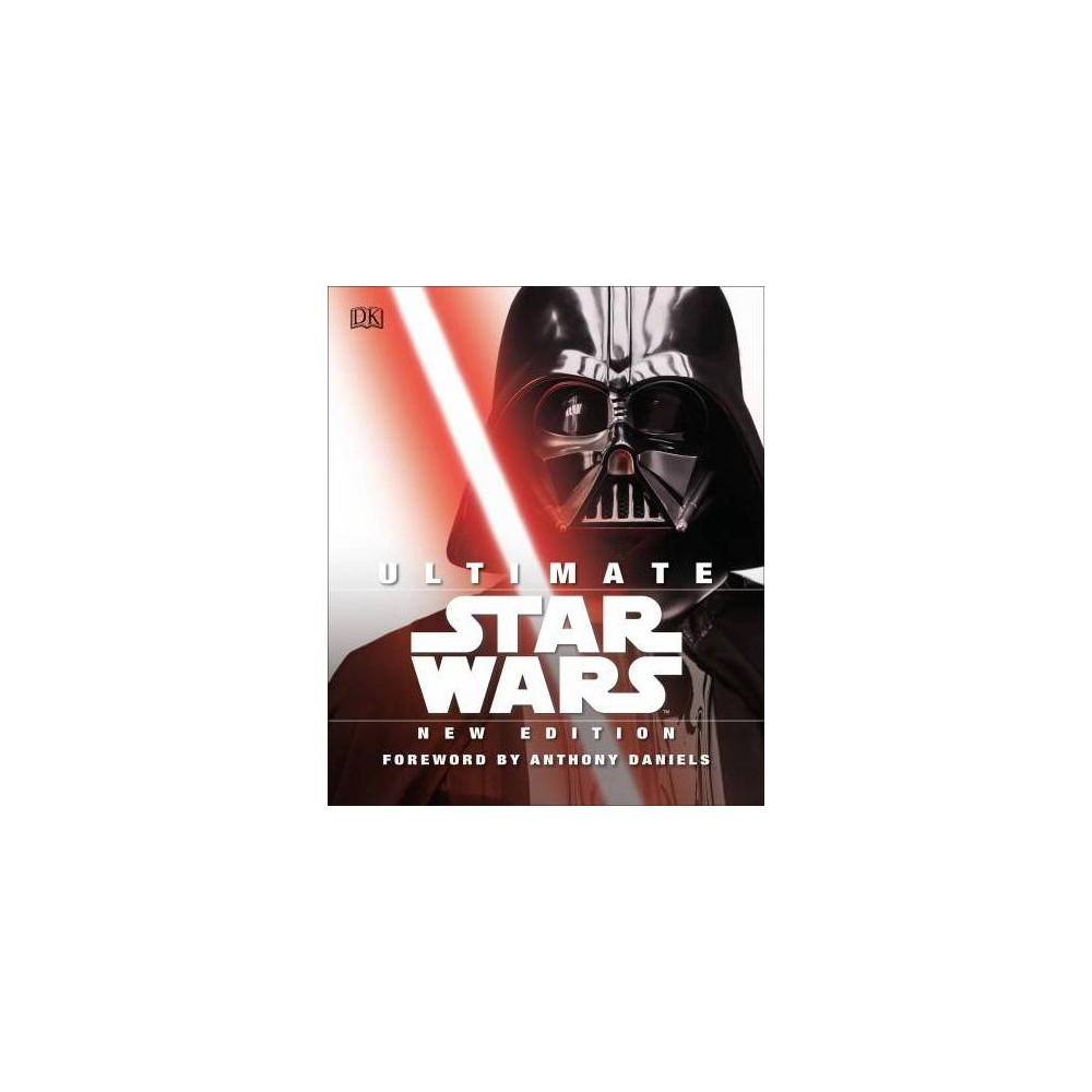 Ultimate Star Wars - by Adam Bray (Hardcover)