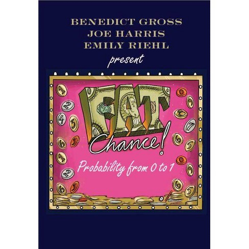 Fat Chance - by  Benedict Gross & Joe Harris & Emily Riehl (Paperback) - image 1 of 1