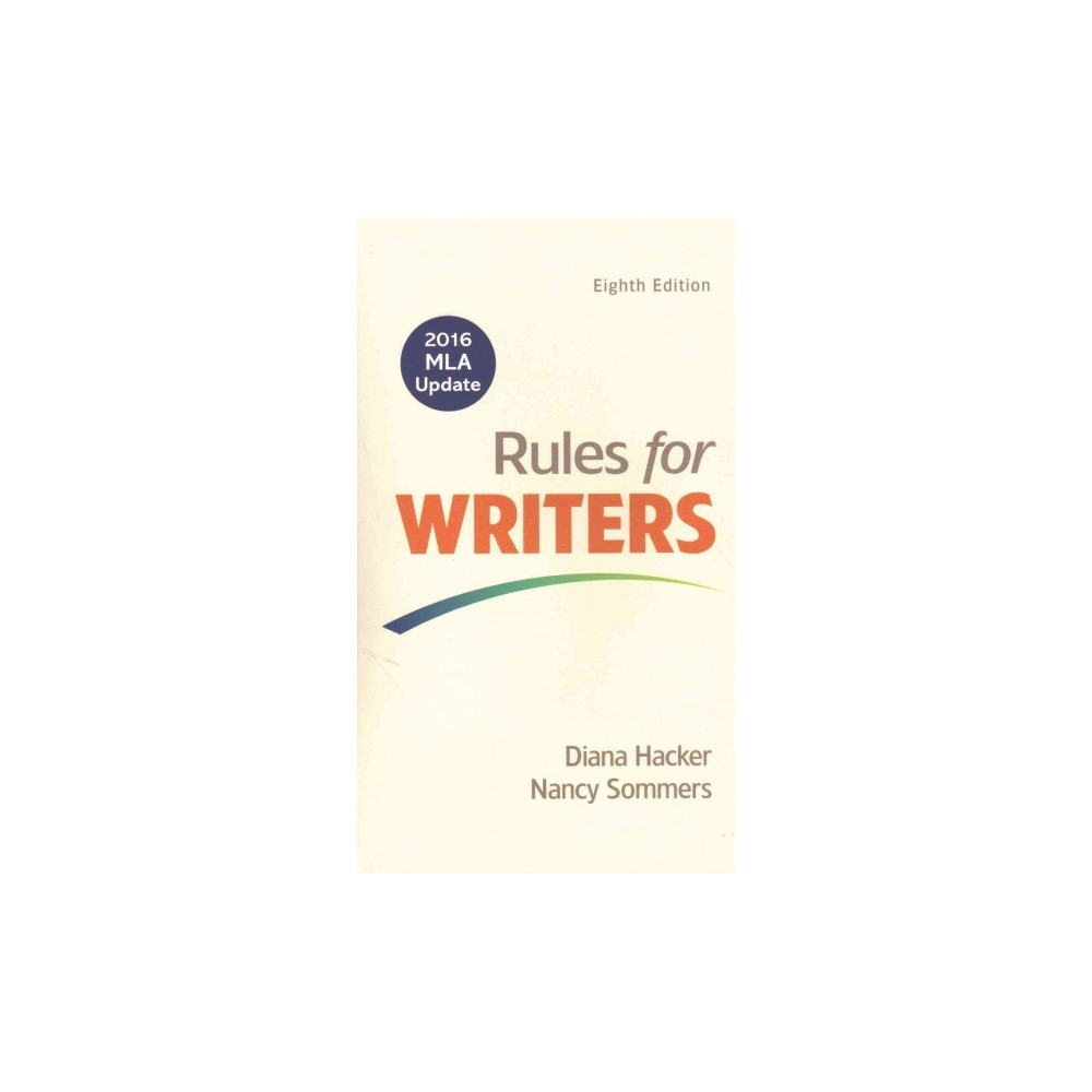Rules for Writers : With 2016 Mla Update (Paperback) (Diana Hacker & Nancy Sommers)