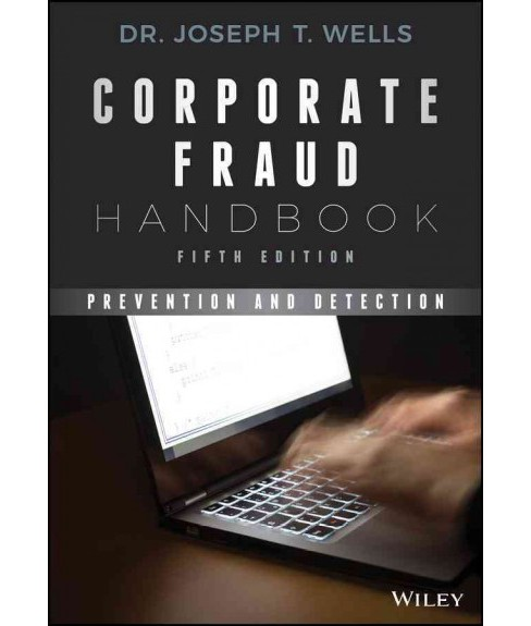 Corporate Fraud Handbook : Prevention and Detection (Hardcover) (Joseph T. Wells) - image 1 of 1