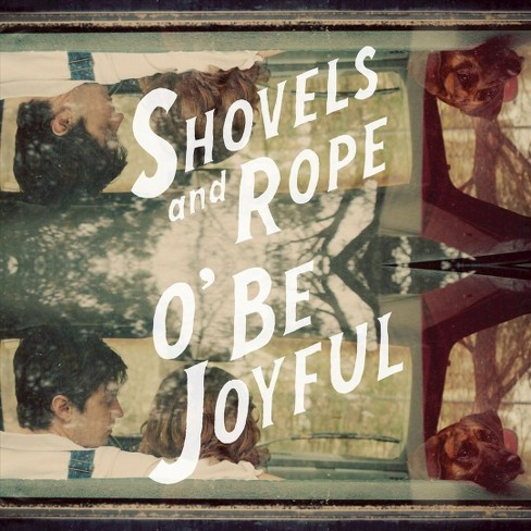 Shovels & rope - O be joyful (Vinyl) - image 1 of 1