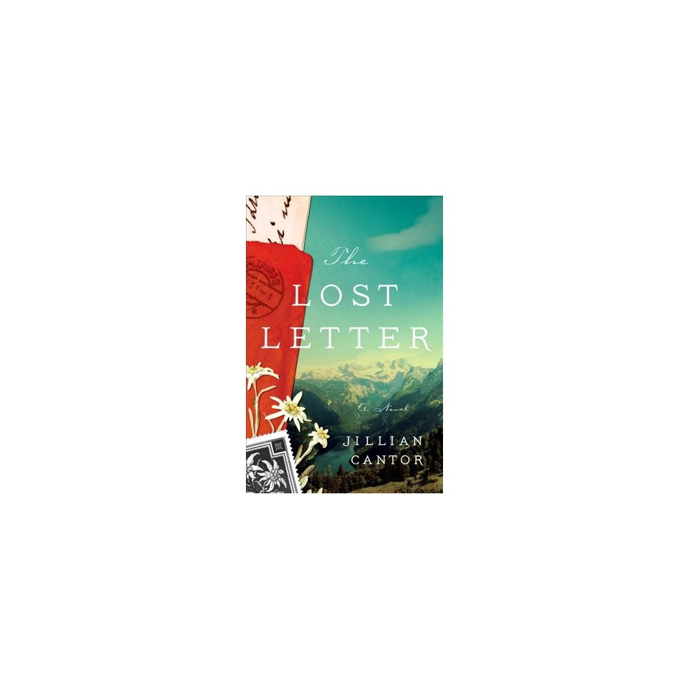 Lost Letter - by Jillian Cantor (Hardcover)