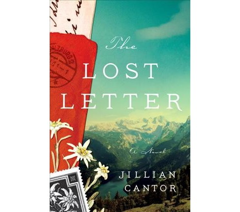 Lost Letter -  by Jillian Cantor (Hardcover) - image 1 of 1