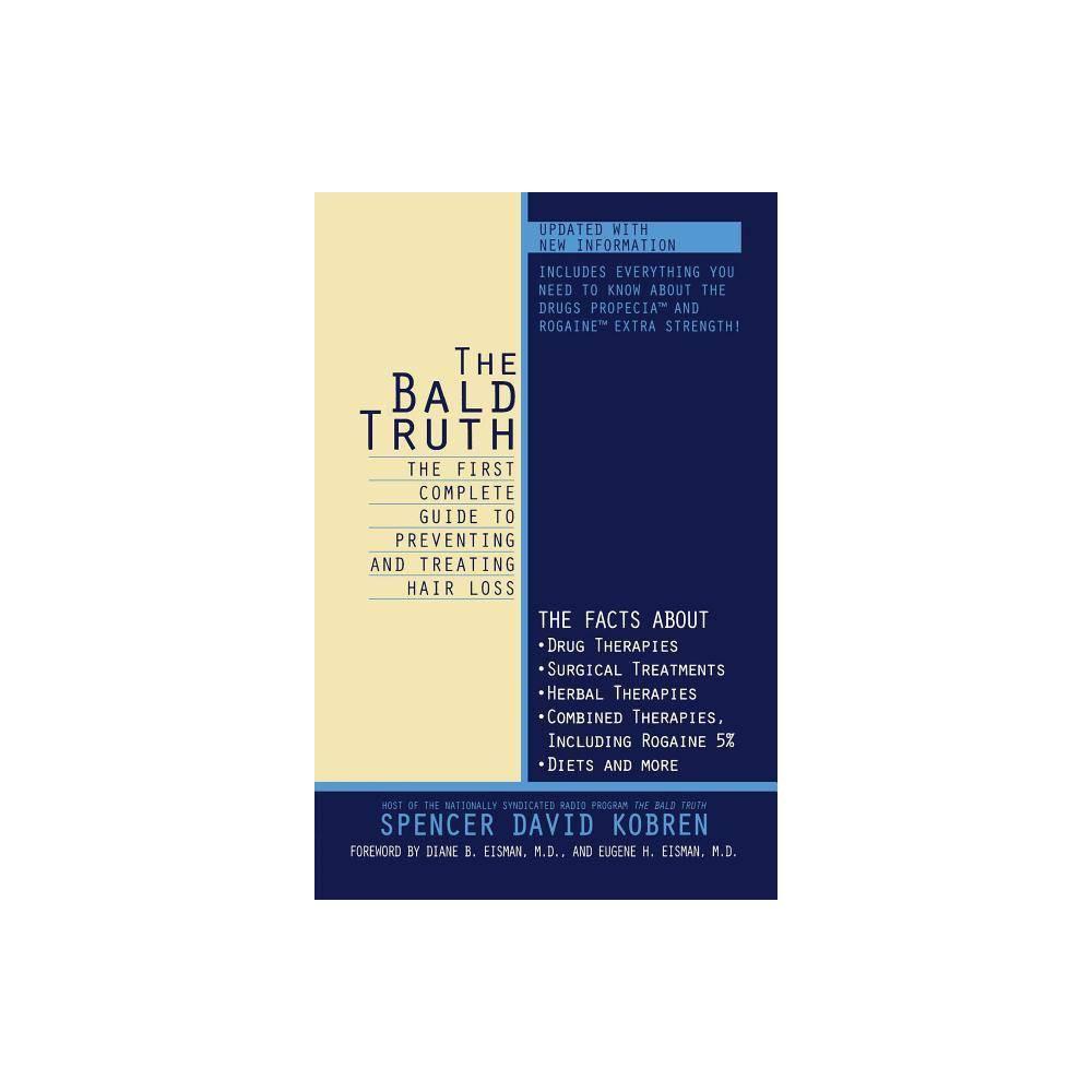 The Bald Truth By Spencer David Kobren Paperback