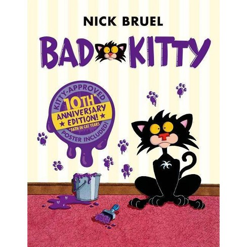 Bad Kitty - 10 Edition by  Nick Bruel (Hardcover) - image 1 of 1