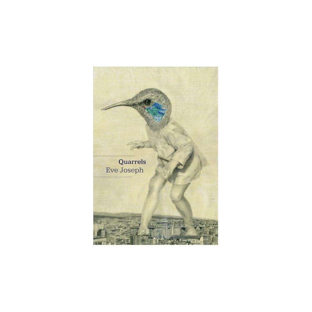 Quarrels - 1 by Eve Joseph (Paperback)