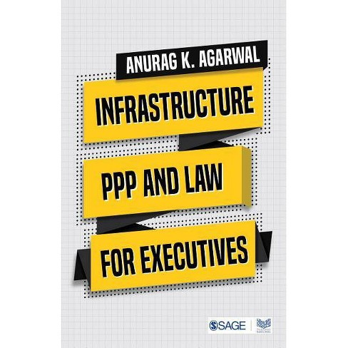 Infrastructure, PPP and Law for Executives - (Paperback) - image 1 of 1