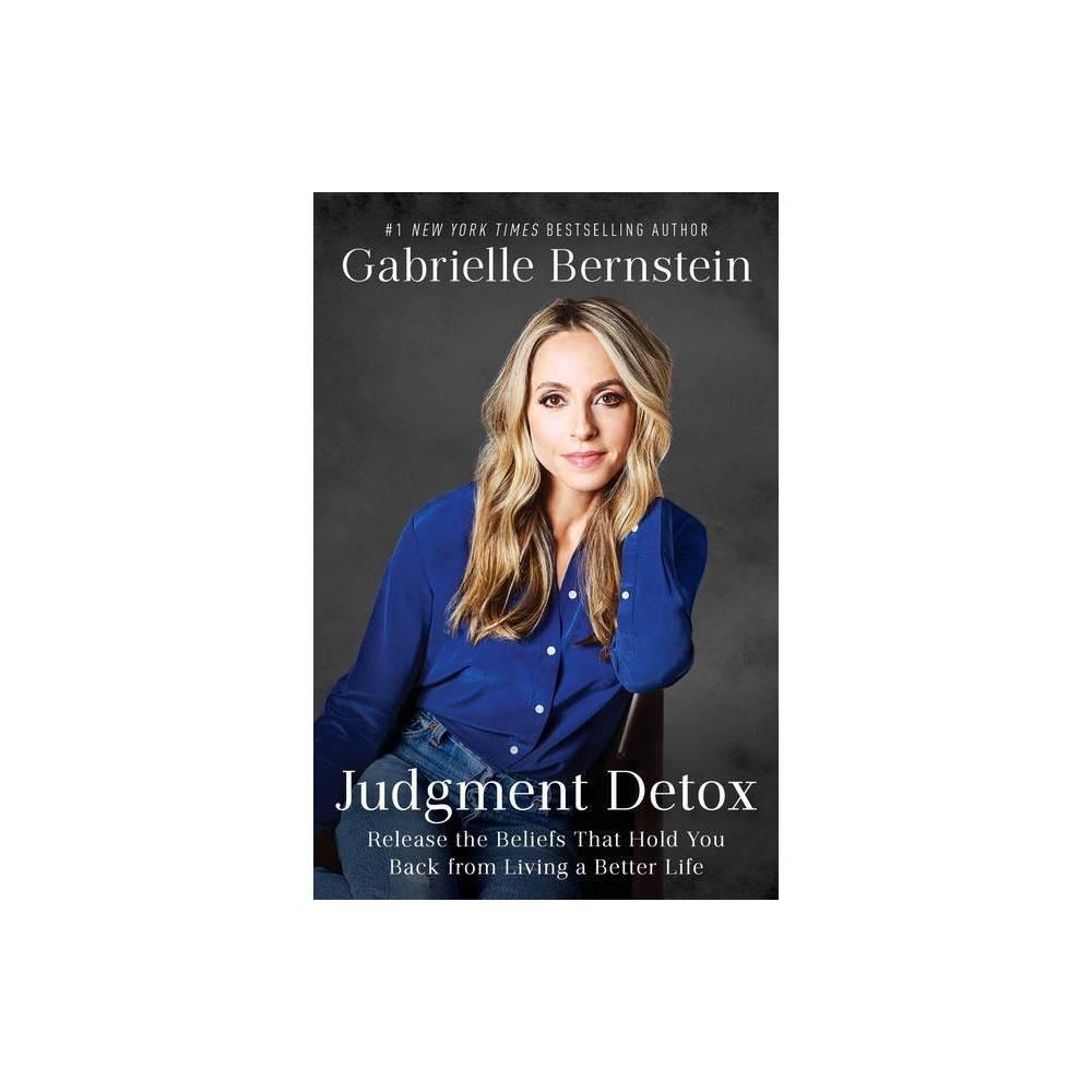 Judgment Detox By Gabrielle Bernstein Paperback
