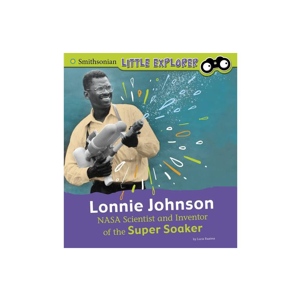Lonnie Johnson Little Inventor By Lucia Raatma Paperback