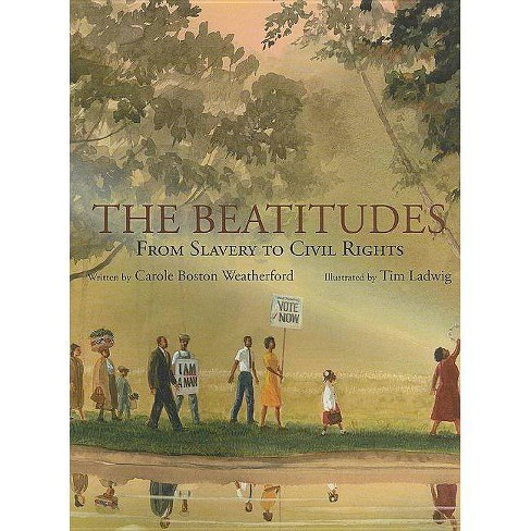 The Beatitudes - by  Carole Boston Weatherford (Hardcover) - image 1 of 1