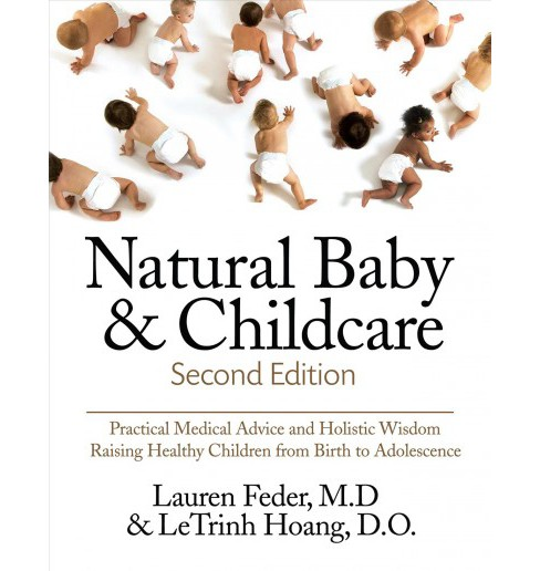 Natural Baby and Childcare (Paperback) (M.D. Lauren Feder) - image 1 of 1