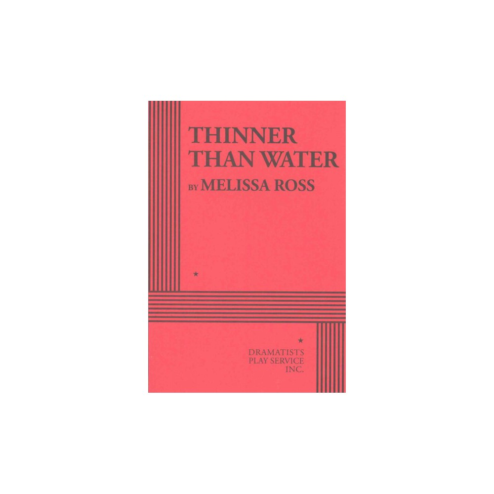Thinner Than Water (Paperback) (Melissa Ross)