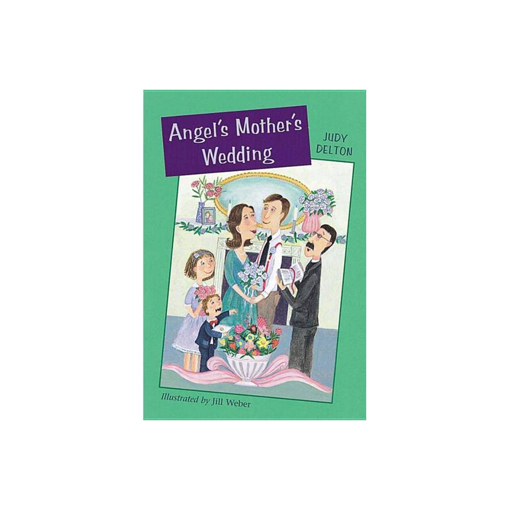 Angel S Mother S Wedding Angel O Leary By Judy Delton Paperback
