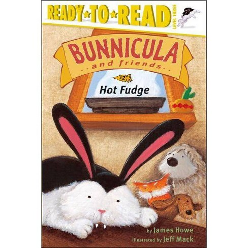 Hot Fudge - (Bunnicula and Friends (Paperback)) by  James Howe (Paperback) - image 1 of 1